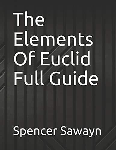 The Elements Of Euclid Full Guide