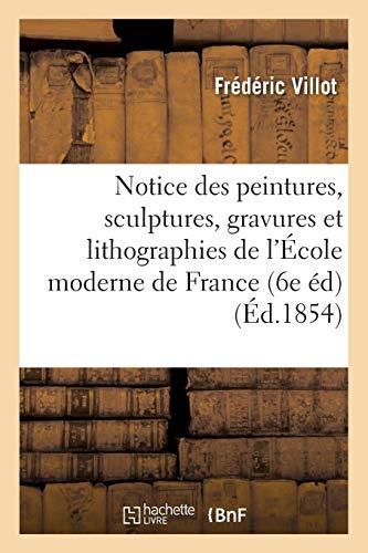 Notice des peintures, sculptures, gravures et lithographies de l'École moderne de France PDF Books