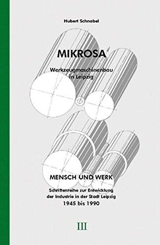 MIKROSA: Werkzeugmaschinenbau in Leipzig
