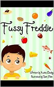 Fussy Freddie