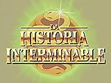 La Historia Interminable