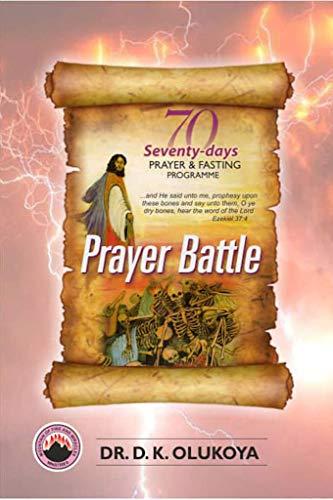 70 Seventy Days Prayer and Fasting Programme 2020 Edition: Prayer Batt