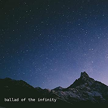 Ballad of the Infinity