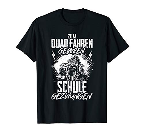 Quad Fahrer Geschenk ATV Quad Biker Spruch Lustig Offroad T-Shirt