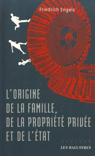 Origine de la famille de la propriété privée et de l'État