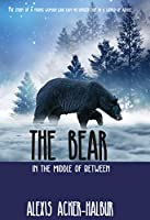 The Bear: In the Middle of Between