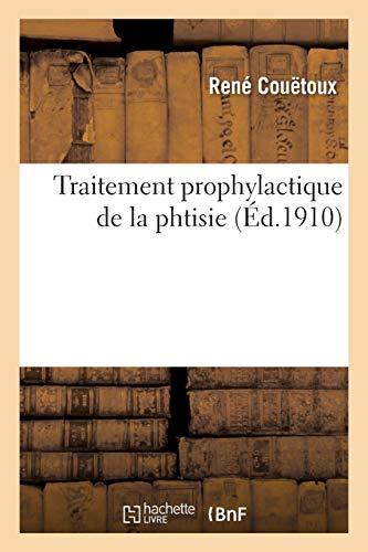 Traitement prophylactique de la phtisie