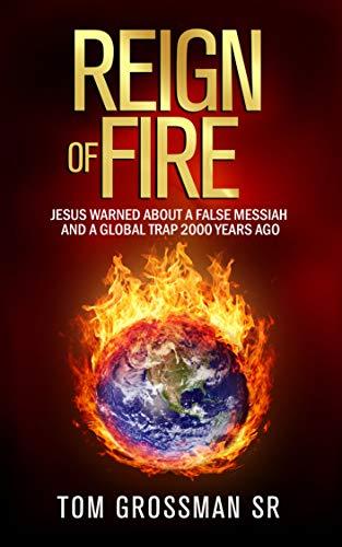 Reign Of Fire by Tom Grossman ebook deal
