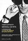 Segnali di vita. La biografia de «La voce del padrone» di Franco Battiato
