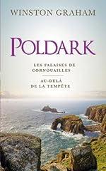 Poldark, tomes 1 & 2. Les falaises de Cornouailles / Au-delà de la tempête de Winston Graham