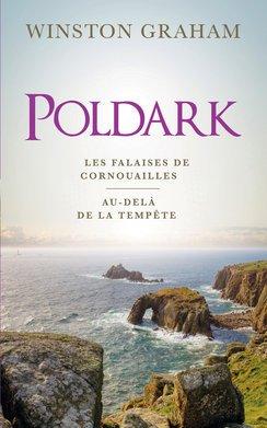 Poldark, tomes 1 & 2. Les falaises de Cornouailles / Au-delà de la tempête