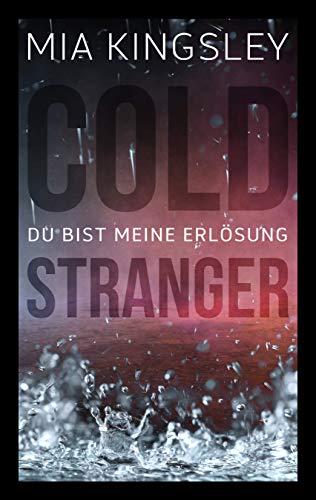 Cold Stranger: Du bist meine Erlösung