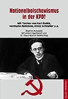 Nationalbolschewismus in der KPD?: Mit Texten von Karl Radek, Hermann Remmele, Ernst Schneller u.a.