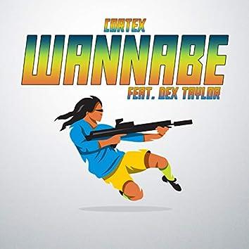 Wannabe (feat. Dex Taylor)