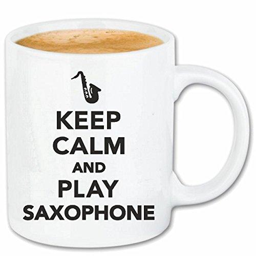 Reifen-Markt Kaffeetasse Keep Calm and Play Saxophone - Ruhe BEWAHREN - RUHIG BLEIBEN - Geschenk - GELASSENHEIT Keramik 330 ml in Weiß