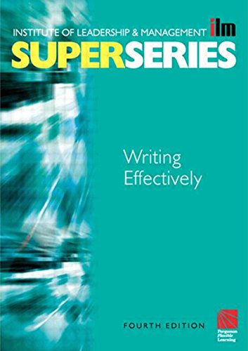 Writing Effectively Super Series, Fourth Edition (ILM Super Series)