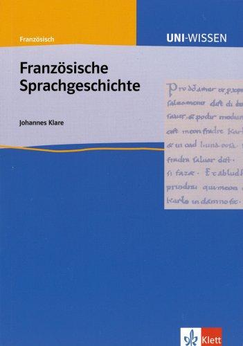 Uni-Wissen, Französische Sprachgeschichte