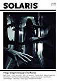 Solaris 2: Trilogía del Apartamento de Roman Polanski