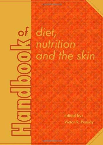 Handbook of Diet, Nutrition and the Skin (Human Health Handbooks, Band 2)