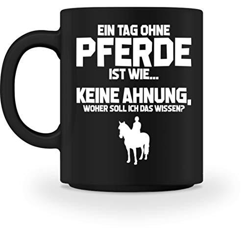 shirt-o-magic Reiten: Tag ohne Pferde? Unmöglich! - Tasse -M-Schwarz