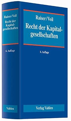 Recht der Kapitalgesellschaften: Ein Handbuch für Praxis und Wissenschaft