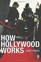 Wasko, J: How Hollywood Works
