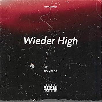 Wieder High