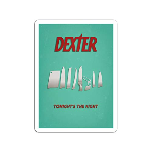 Cool Sticker For Cars, Trucks, Water Bottle, Fridge, Laptops Sticker Television Show Dexter Morgan Is A Forensics Expert A Loyal Brother B Tv Shows Series (3' X 4', 3 Pcs/Pack)