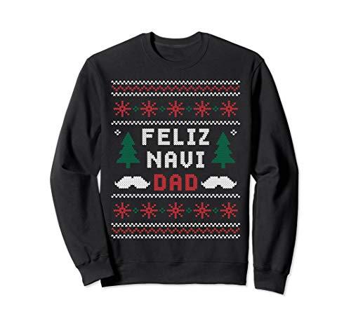 Dad Ugly Christmas Sweater Xmas - Feliz Navi-DAD