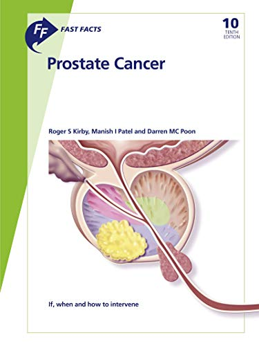 Fast Facts: Prostate Cancer: If, when and how to intervene.