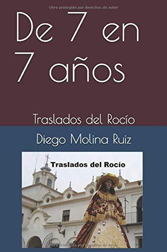 De 7 en 7 años: Traslados del Rocío (Rociera)