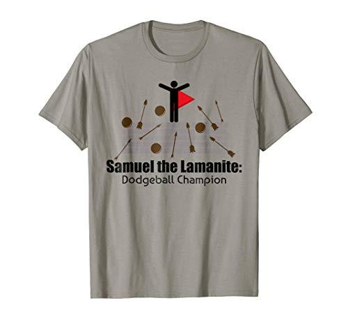 LDS Book of Mormon Funny Samuel the Lamanite T-Shirt