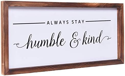 Farmhouse Decor Modern Rustic Wall Art Home Decor Always Stay Humble and Kind Solid Wood Framed product image
