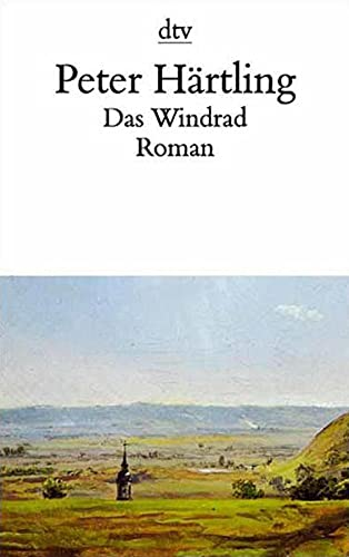 Das Windrad: Roman