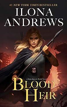 Blood Heir (Kate Daniels World Book 1)