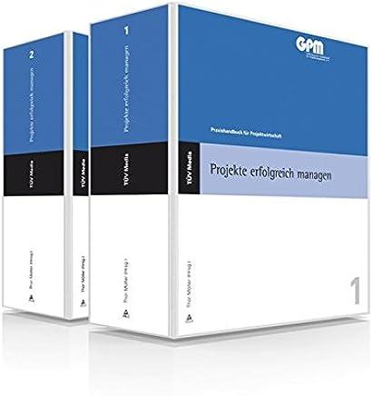 Projekte erfolgreich managen/2 Bde.: Praxishandbuch für Projektwirtschaft