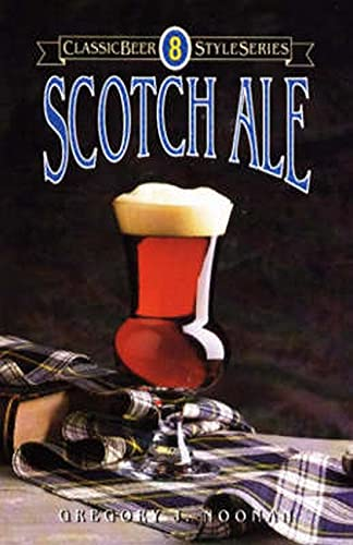 Scotch Ale: 8 (Classic Beer Style Series)