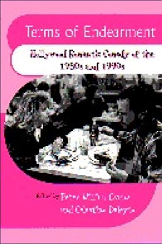 Terms of Endearment: Hollywood Romantic Comedy of the 80s and 90s