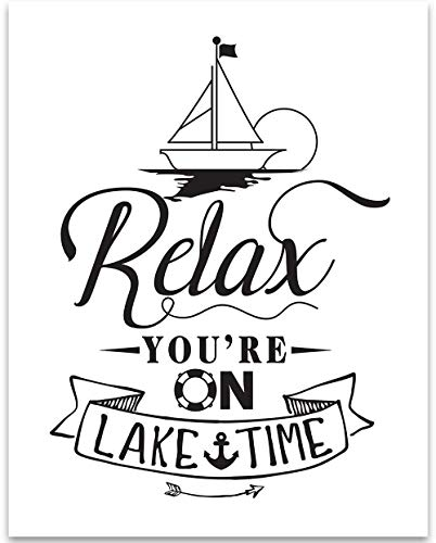 Relax You're On Lake Time - 11x14 Unframed Typography Art Print - Great Gift and Lake House and Cabin Decor Under $15