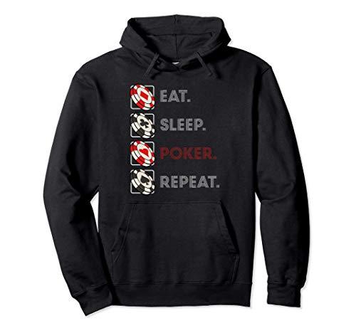 Eat Sleep Poker Repeat Aficionados juegos azar casinos Sudadera con Capucha