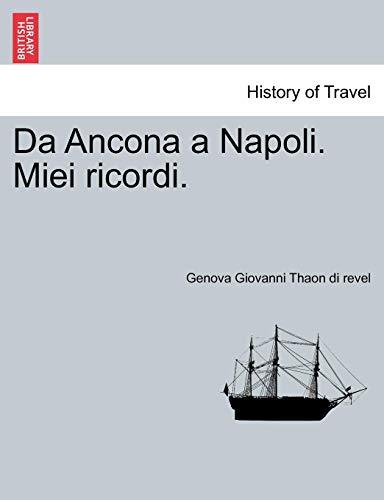 Thaon di revel, G: Da Ancona a Napoli. Miei ricordi.