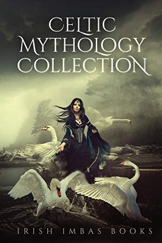 Irish Imbas: Celtic Mythology Collection 2016 (Celtic Mythology Collection Series)