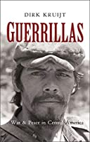 Guerillas: War and Peace in Central America
