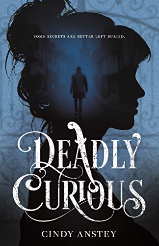 Amazon.com: Deadly Curious eBook: Anstey, Cindy: Kindle Store
