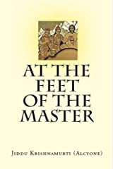 At the Feet of the Master Kindle Edition