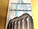Die Geschichte der Bauingenieurkunst - Hans Straub