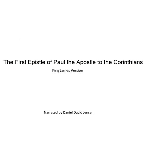 The First Epistle of Paul the Apostle to the Corinthians audiobook cover art