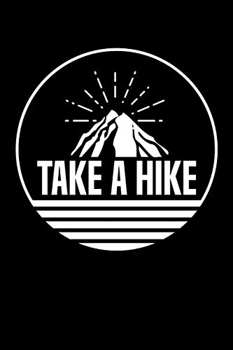 Take a Hike Berg: 6x9 120 pages quad ruled | Your personal Diary