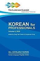 Korean for Professionals: Volume 5, 2020