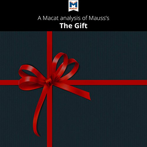 A Macat Analysis of Marcel Mauss's The Gift audiobook cover art